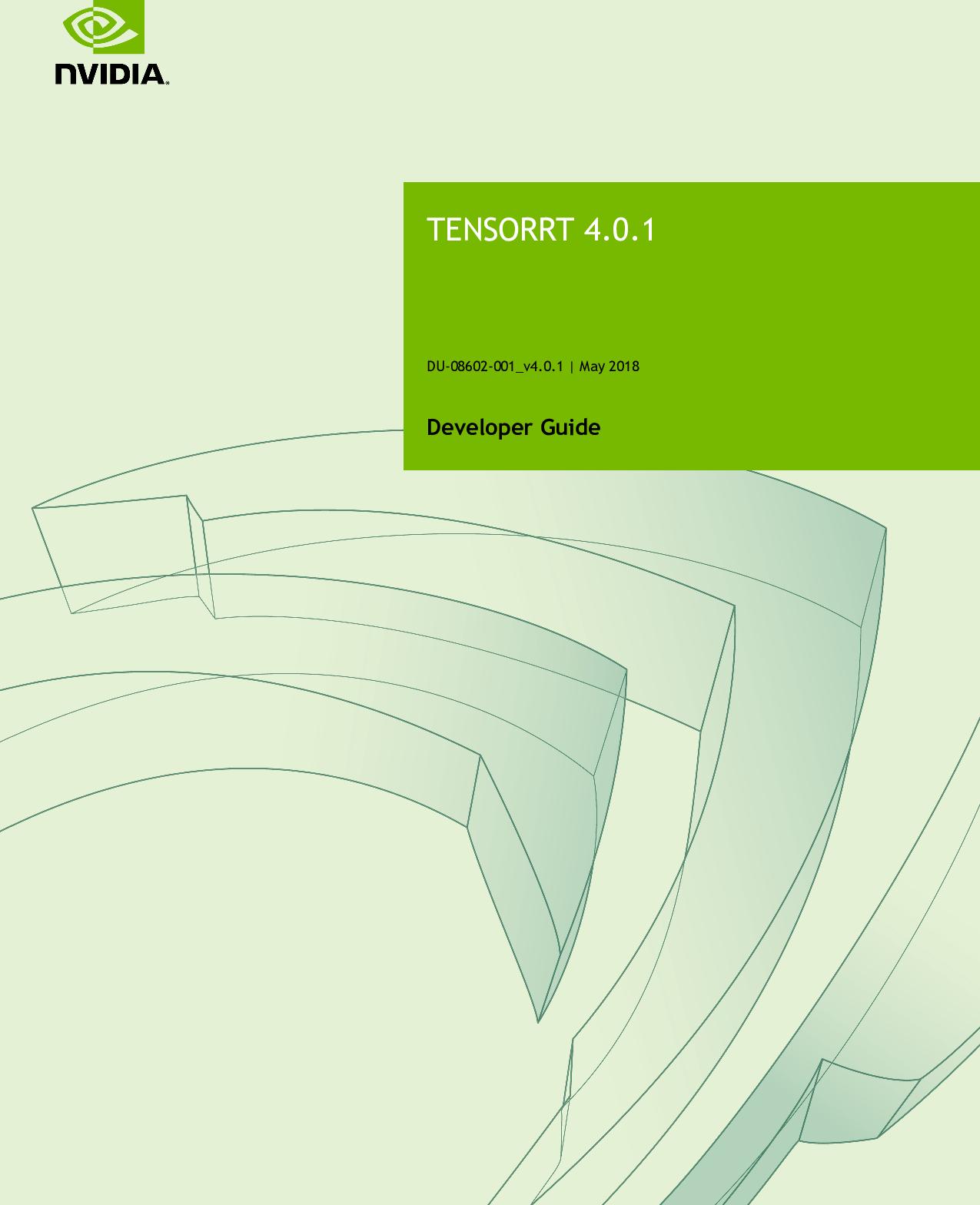TensorRT 4 0 1 Tensor RT Developer Guide