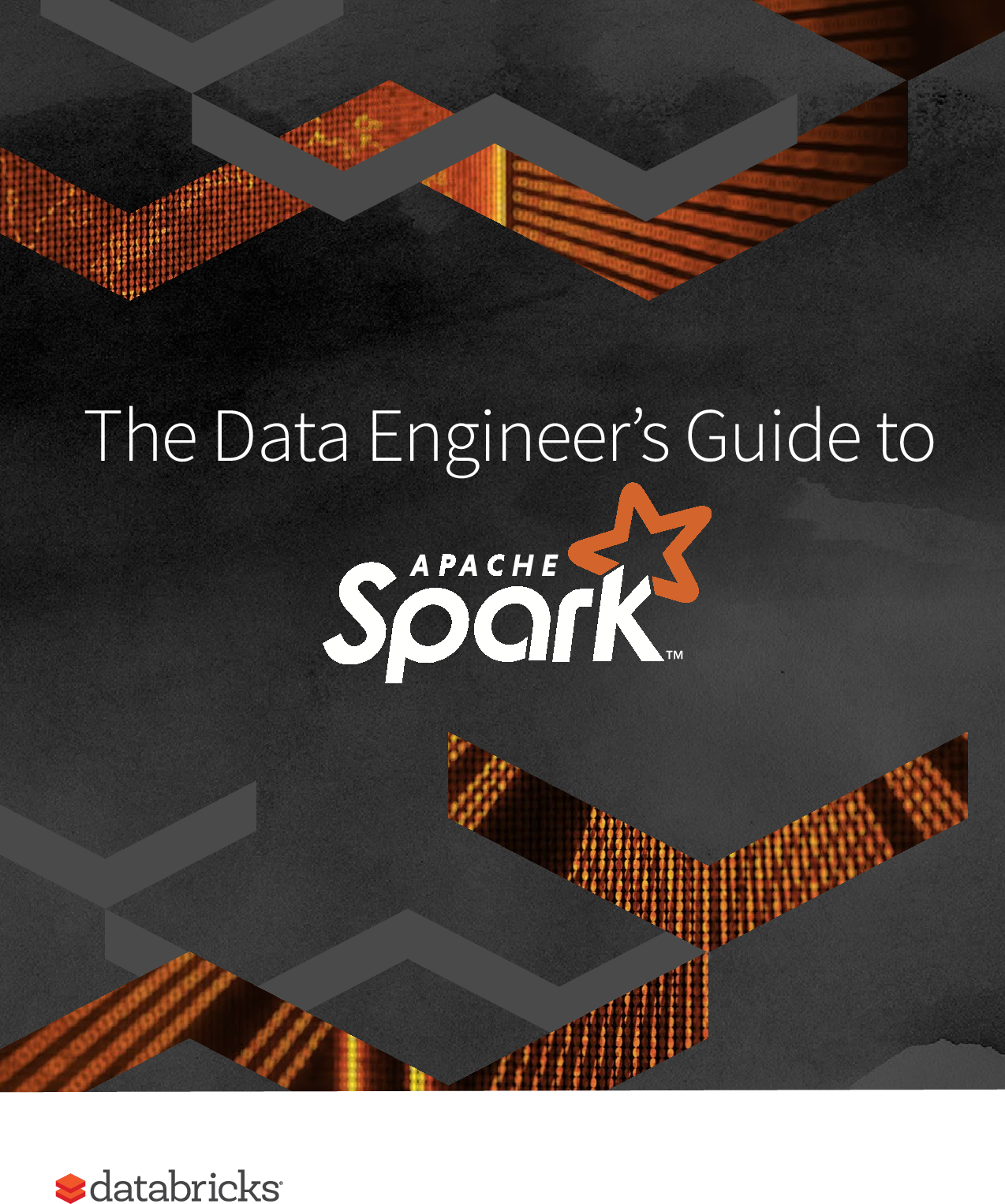 The Data Engineers Guide to Apache Spark