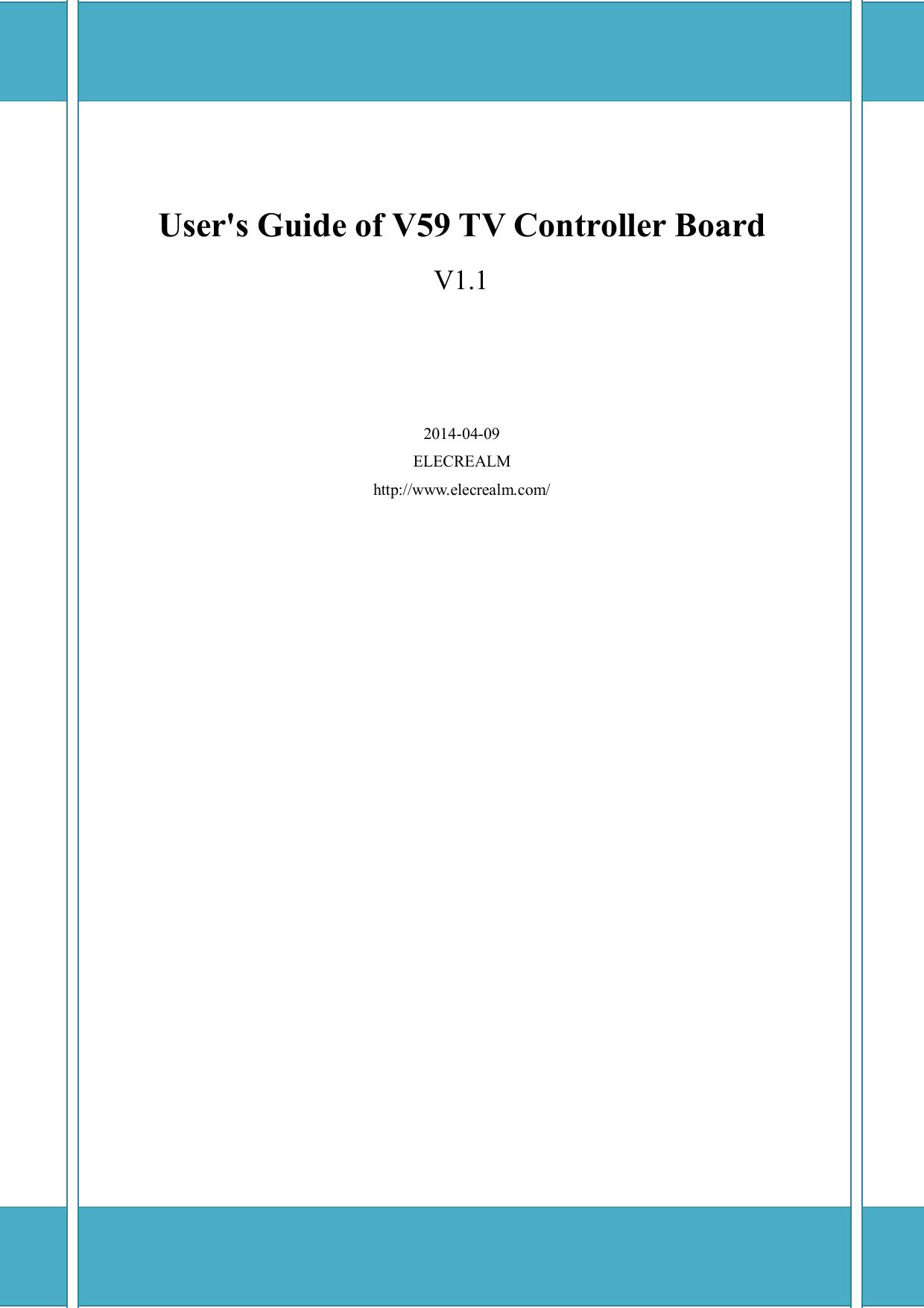 User's Guide Of V59 TV Controller Board_V1 1 Users Board V1 1