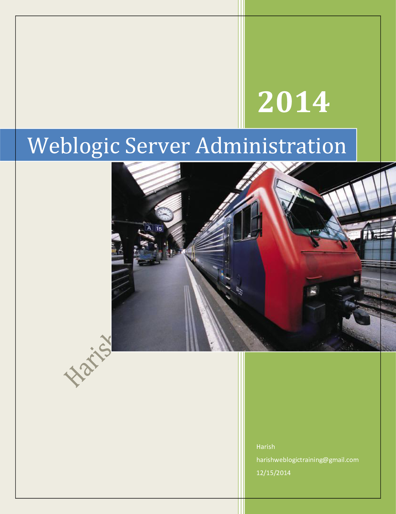 Weblogic Server Administration Admin Guide Prepared By
