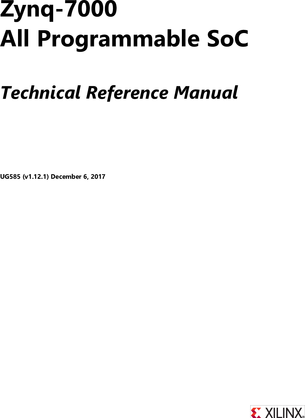 Zynq 7000 All Programmable SoC Technical Reference Manual