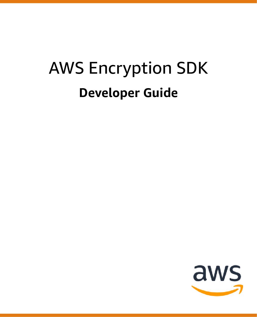 AWS Encryption SDK Developer Guide