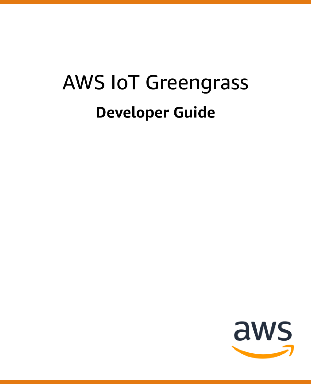 AWS IoT Greengrass Developer Guide