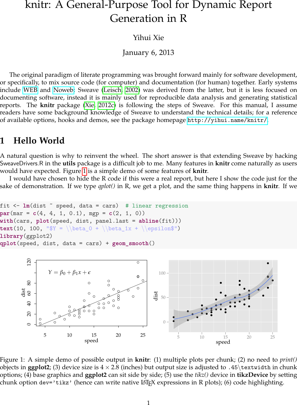 Knitr: A General Purpose Tool For Dynamic Report Generation In R