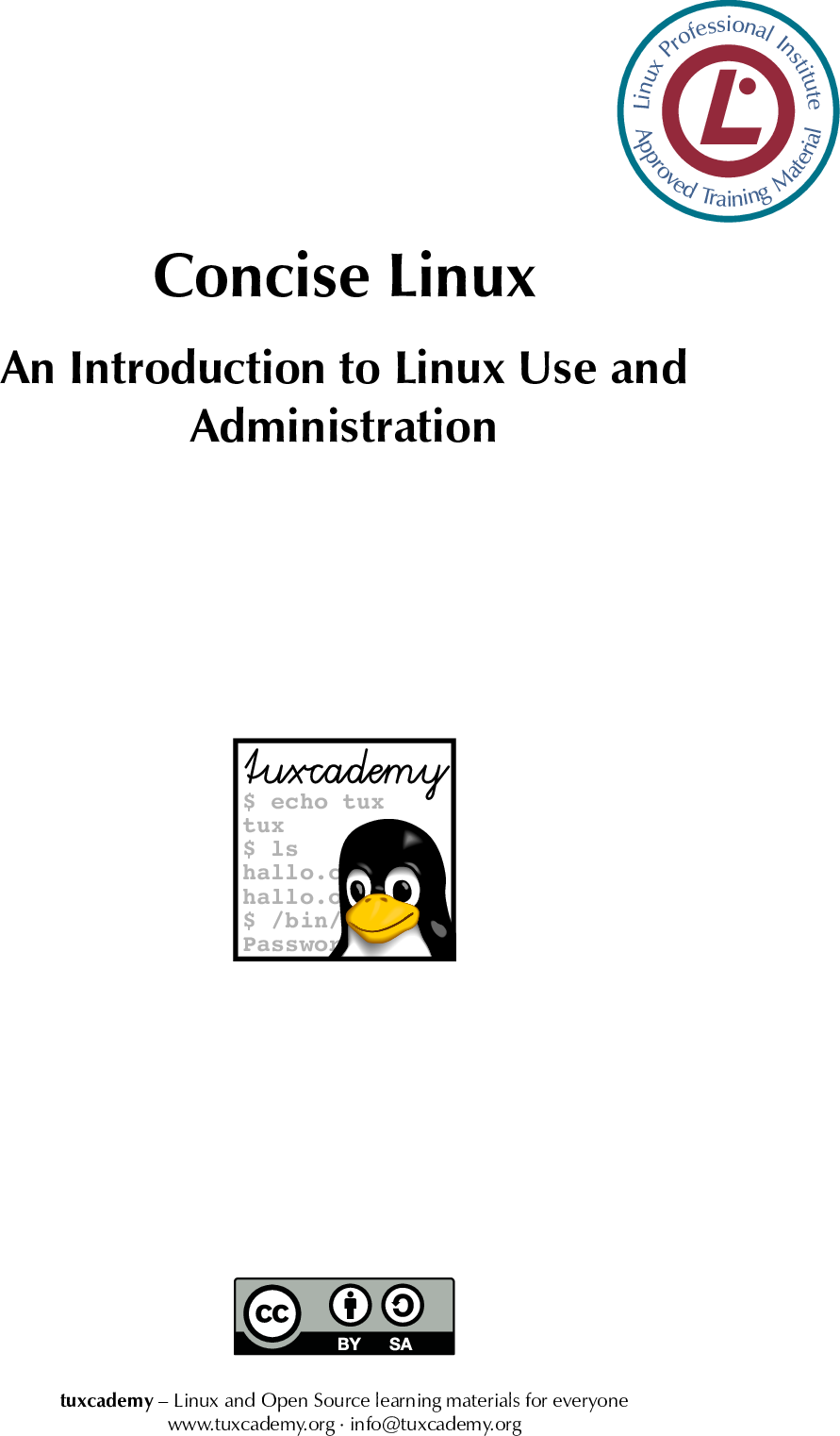 Concise Linux//An Introduction To Linux Use And