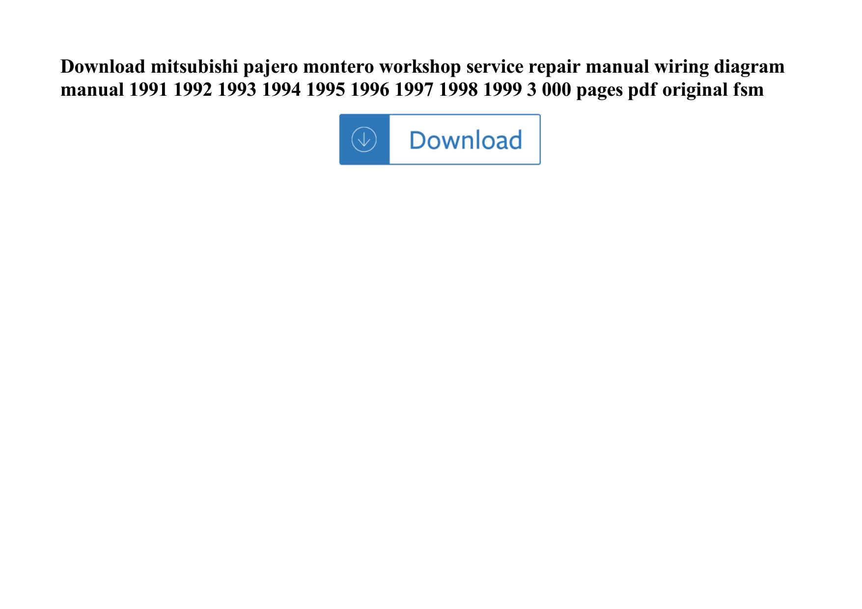 Mitsubishi Pajero Montero Workshop Service Repair Manual Wiring Diagram 1991 1992 1993 1994 1995 1996 1997 1998 1999 3 00