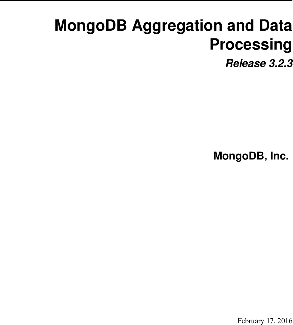 MongoDB Aggregation And Data Processing 3 2 guide