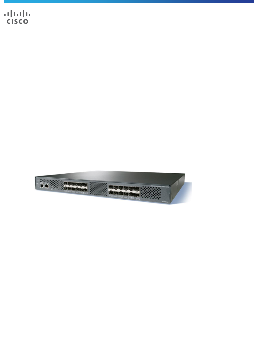 Cisco Fibre Channel Multilayer Fabric Switch with 24 SFP/'s