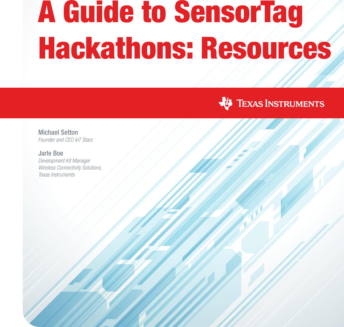 A Guide To SensorTag Hackathons: Resources