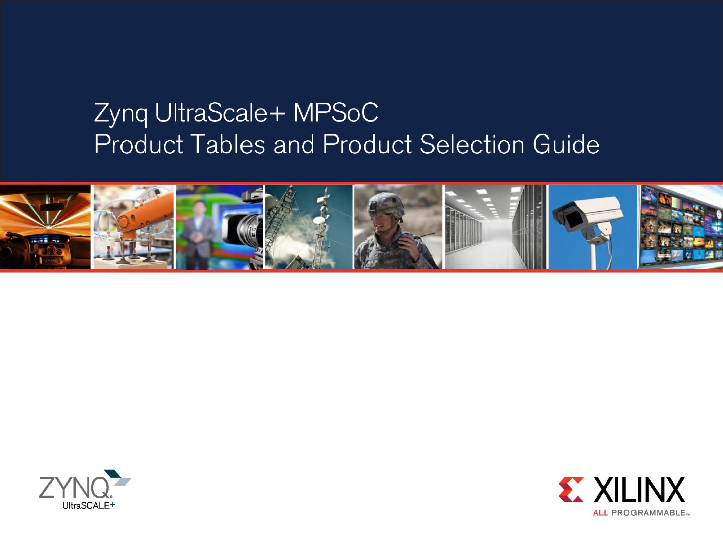Zynq UltraScale+ MPSoC Product Tables And Selection Guide