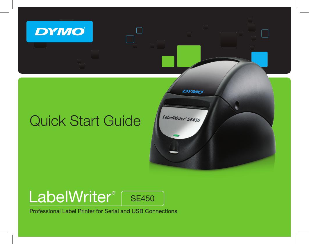 Dymo Labelwriter Se450 Quick Start Guide