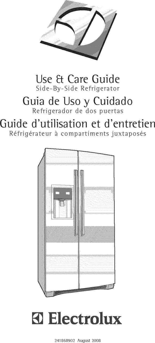 Use _t Care GuideSide-By-Side Refrige_ato_Guia de UsoyCuidadoRefdgerador de  dos puertasGuide d'