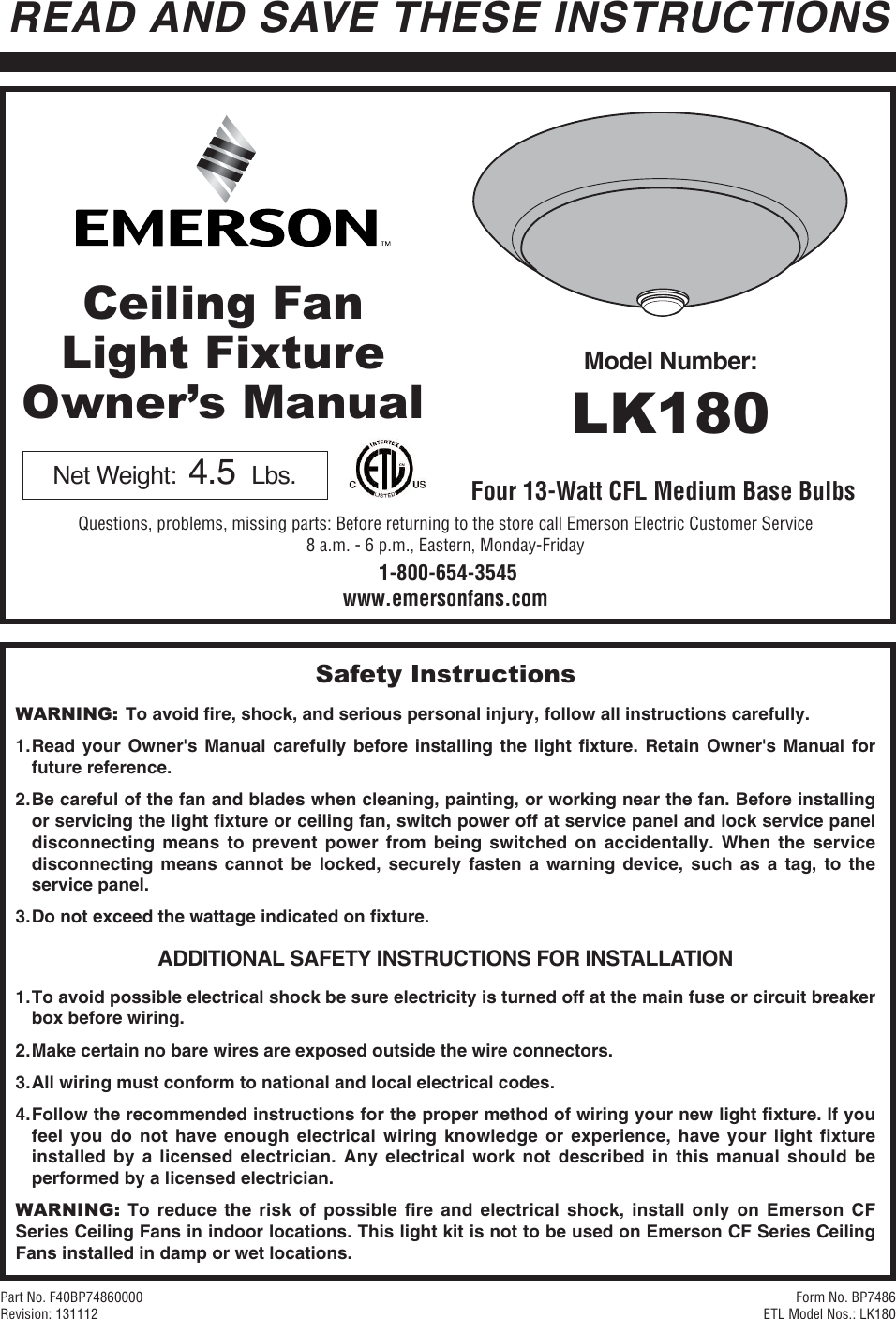 Emerson Lk180 Owners Manual Bp7486 Wiring Light Fixture No Black White