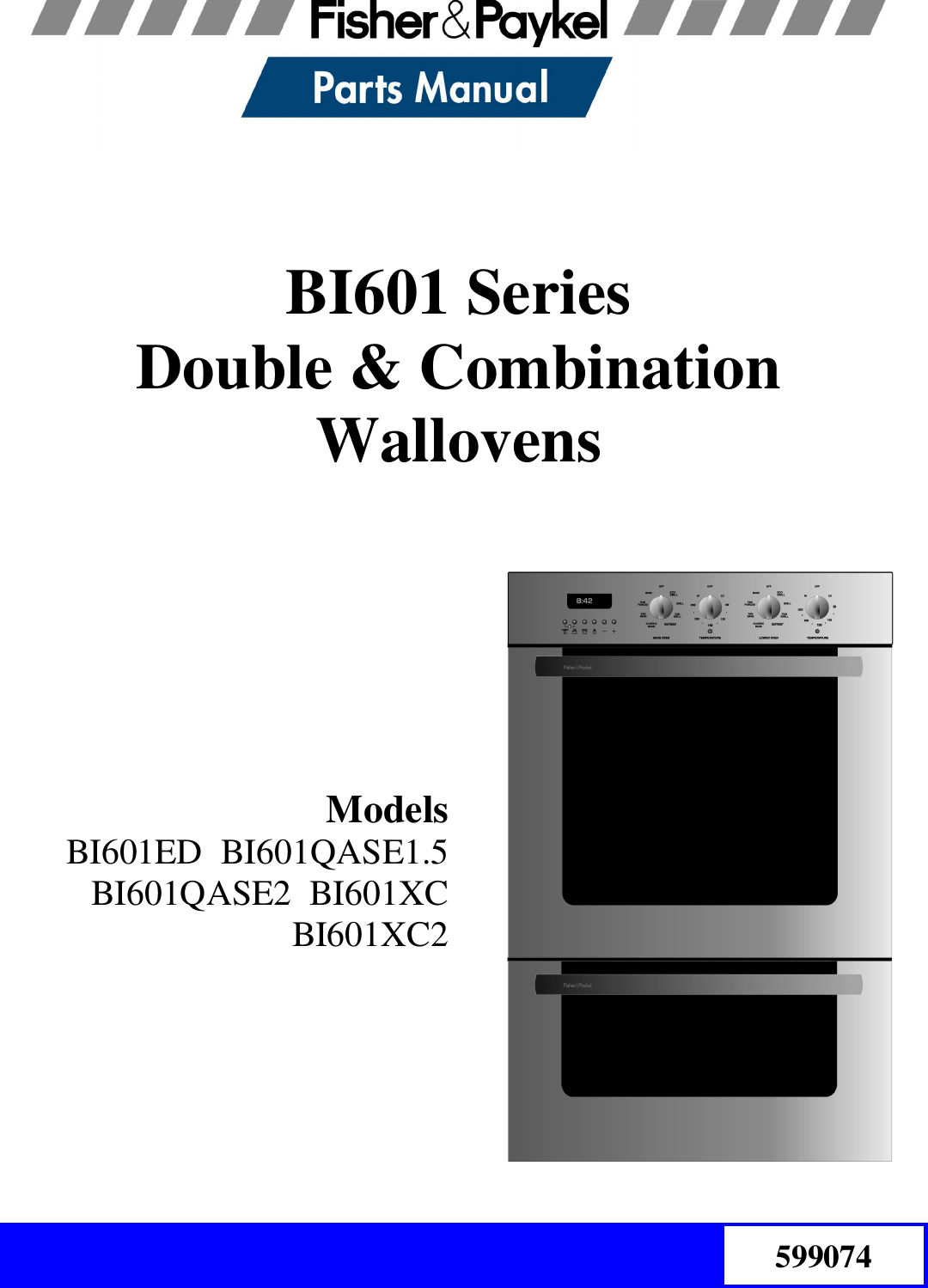 Fisher And Paykel Bi601 Series Users Manual 599074 Double Combo 1450 Microwave Oven Schematic Image Touch Control Panel Circuit Wall Ovens