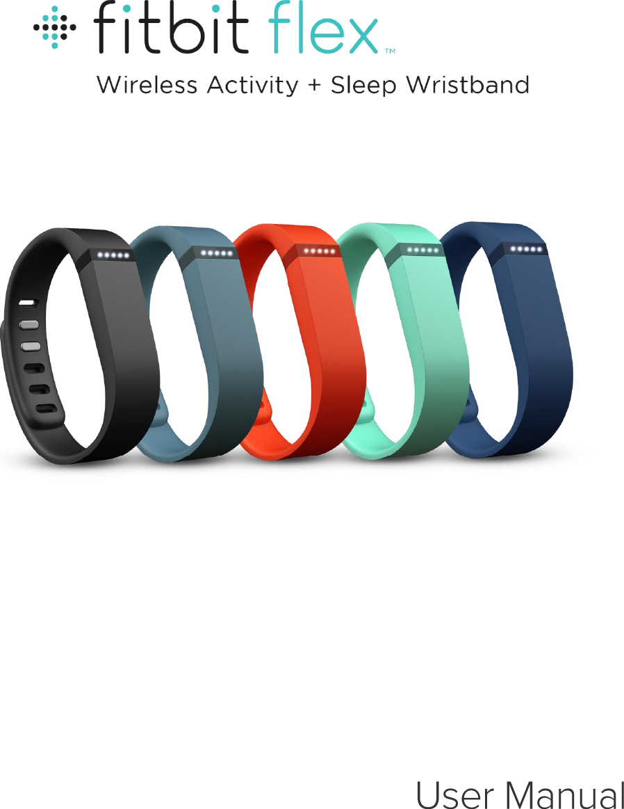 fitbit fb401 wireless activity tracker user manual fitbit flex rh usermanual wiki Fitbit Flex Manual 2013 2 Fitbit Flex Manual