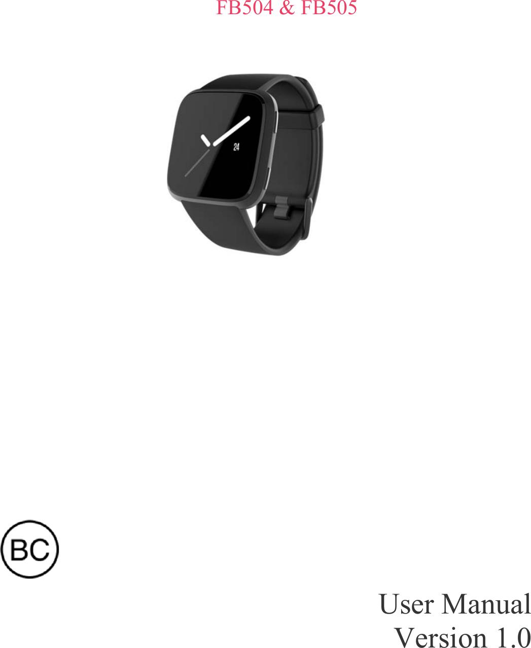 Fitbit FB505 Smart Watch User Manual FB505 FB504 user manual