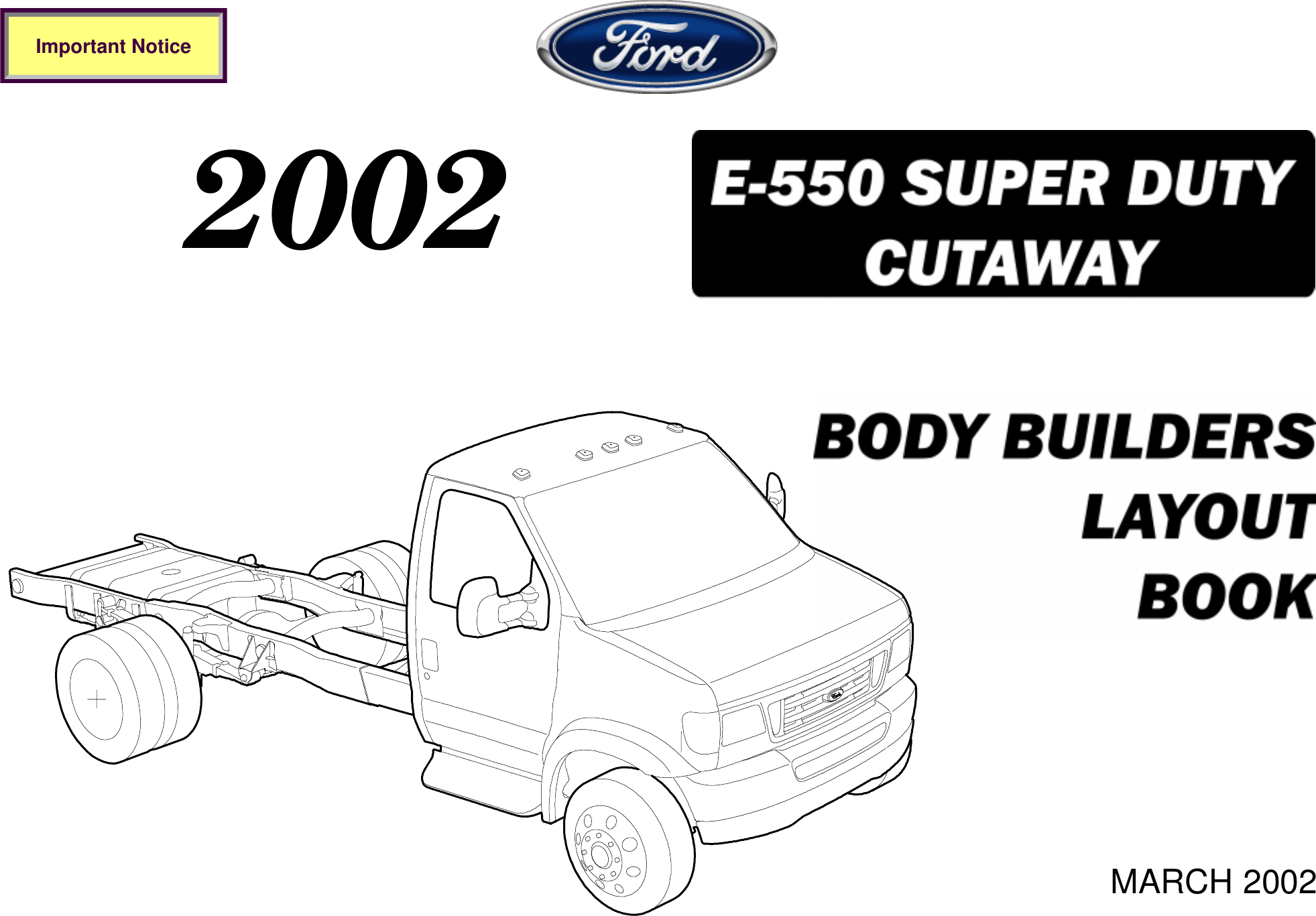 Ford E 550 Users Manual 2002 Super Duty Cutaway Body Builders Layout 4r100 Wiring Harness Clip Book