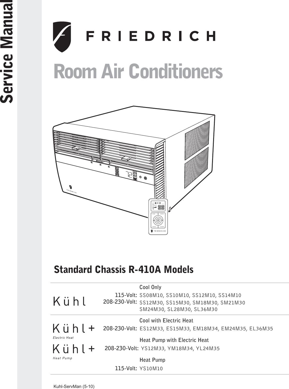friedrich kuhl r 410a users manual rac standard chassis io 06 12 10 rh usermanual wiki Trane Wiring Diagrams Electric Motor Wiring Diagram