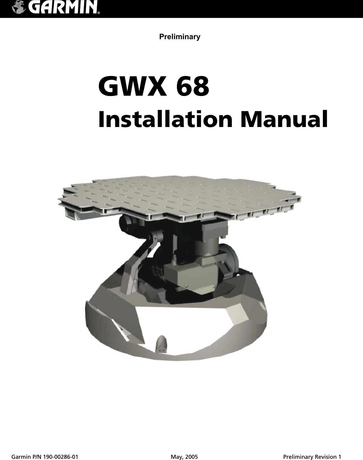 Garmin 0060200 Aircraft Mounted Weather Radar Transmitter User Wiring Diagram P N 190 00286 01 May 2005 Preliminary Revision 1preliminarygwx 68installation