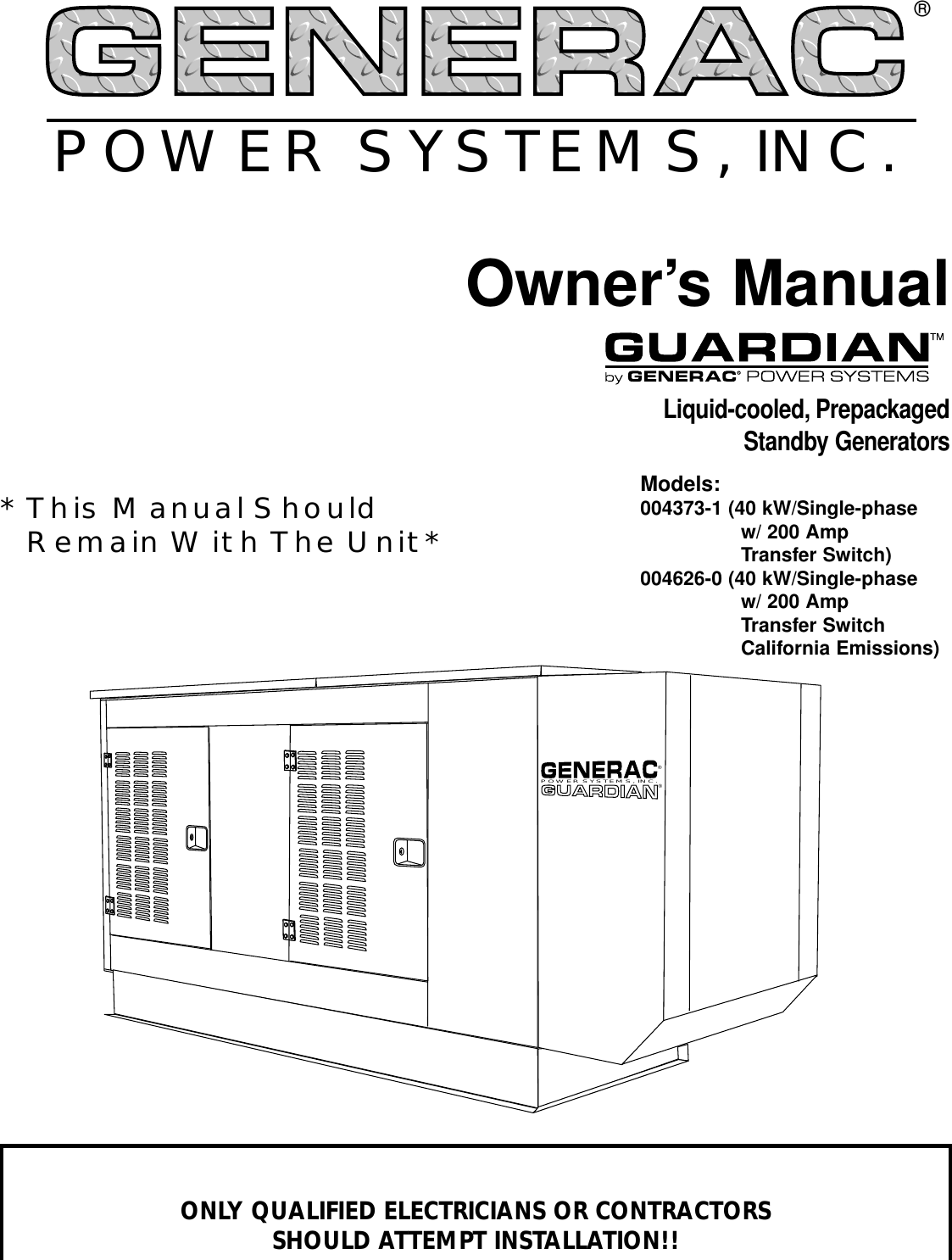 Generac 004373 1 004626 0 Owners Manual Guardian 40kw Liquid Cooled 200 Amp Transfer Switch Wiring Diagram Standby Generator D4963