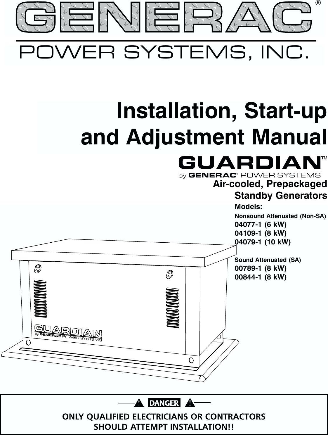 Generac 04077 01 04109 1 04079 00789 00844 Owners Manual Guardian 6 8 10kw Air Cooled Standby Generators Owner S C4219