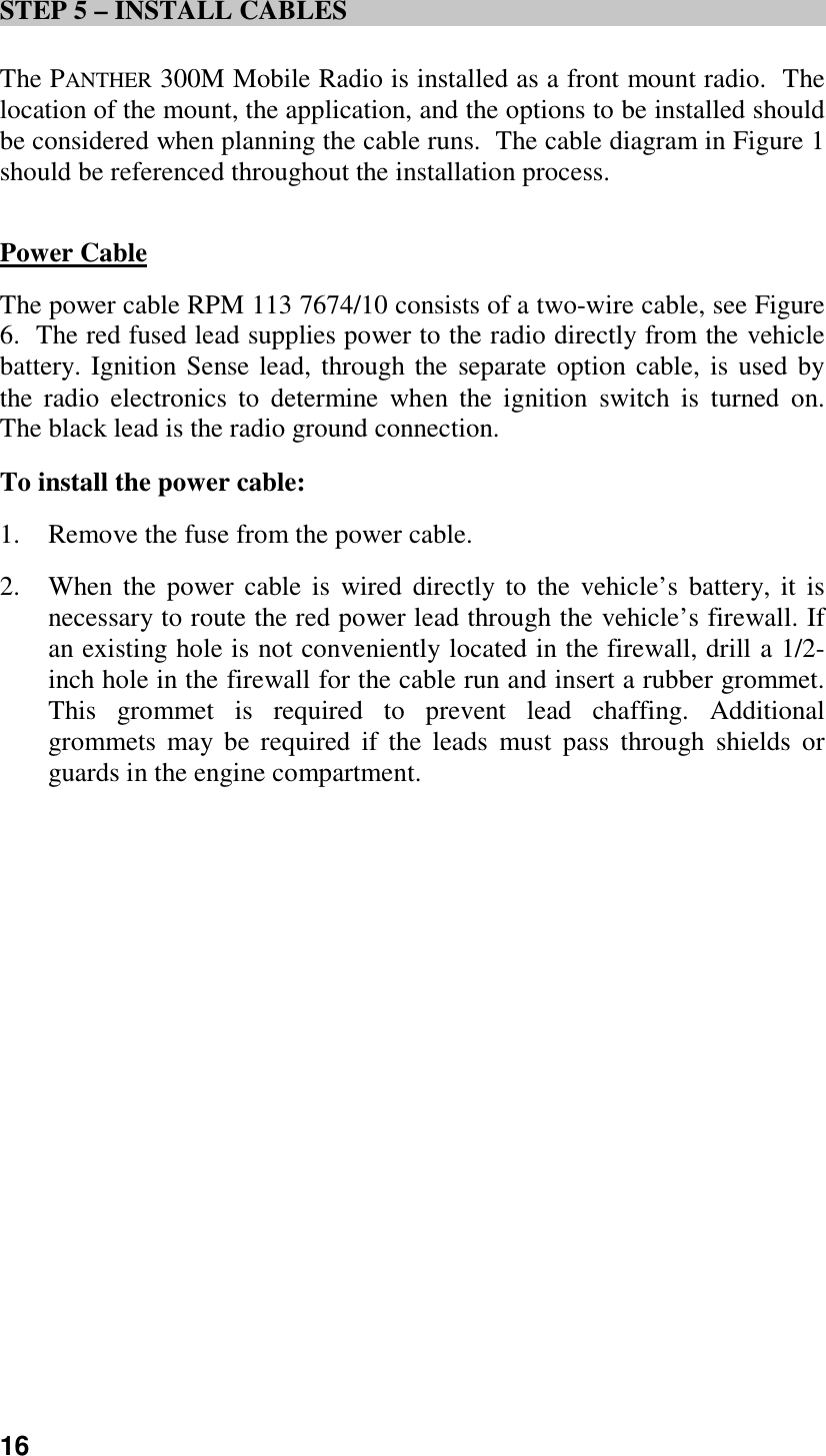Harris Tr 0004 A Panther 300m Vhf 150 174 Mhz User Manual Wiring Diagram Power Window 16step 5 Install Cablesthe Mobile Radio Is Installed As Front Mount