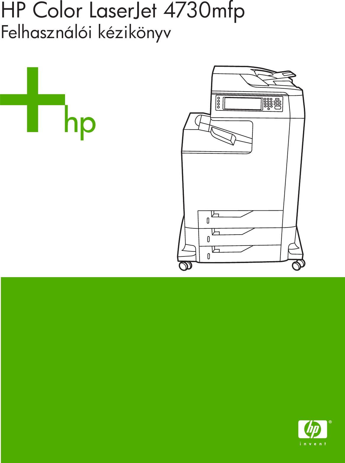 79291394be HP Color LaserJet 4730mfp – HUWW Laser Jet Felhasználói Kézikönyv C00379080