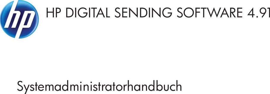 HP Digital Sending Software System Adminstrator Guide DEWW 4.91 ...