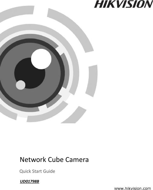 Hangzhou Hikvision Digital Technology I092400 Network Camera