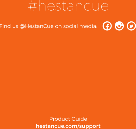 38Product Guidehestancue.com/support#hestancueFind us @HestanCue on social media: