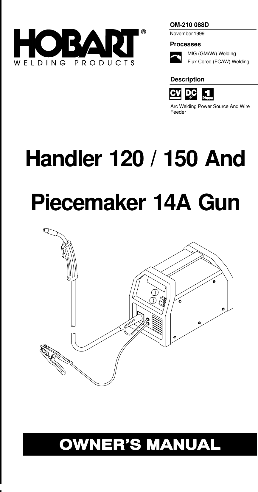 Hobart Handler 120 Owners Manual ManualsLib Makes It Easy To ... on old hobart welder parts, old hobart welder generator, old hobart welder manual,