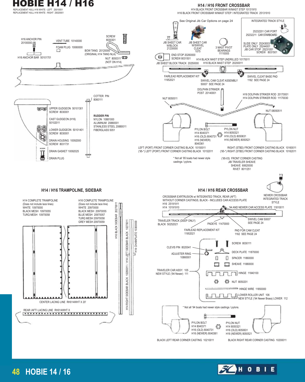 HOBIE 16 Jib Sheet Block Track//s Part # 20250000 Pair