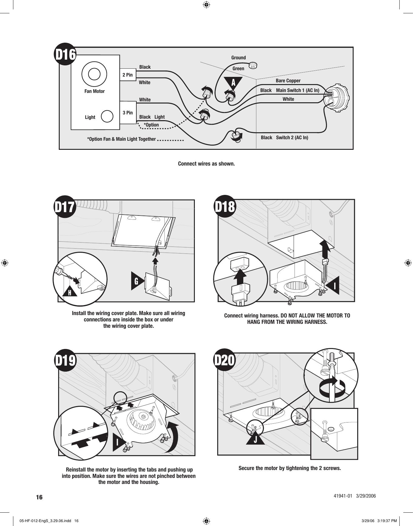 Hunter Fan Wellesley 82007 Users Manual 3 Pin Wiring Diagram 16a3 Pin2 Pinfan Motorlight Lightgreenblackblackwhiteblackblackwhitewhite Bare Coppergroundd16 Main Switch 1 Ac Inswitch 2