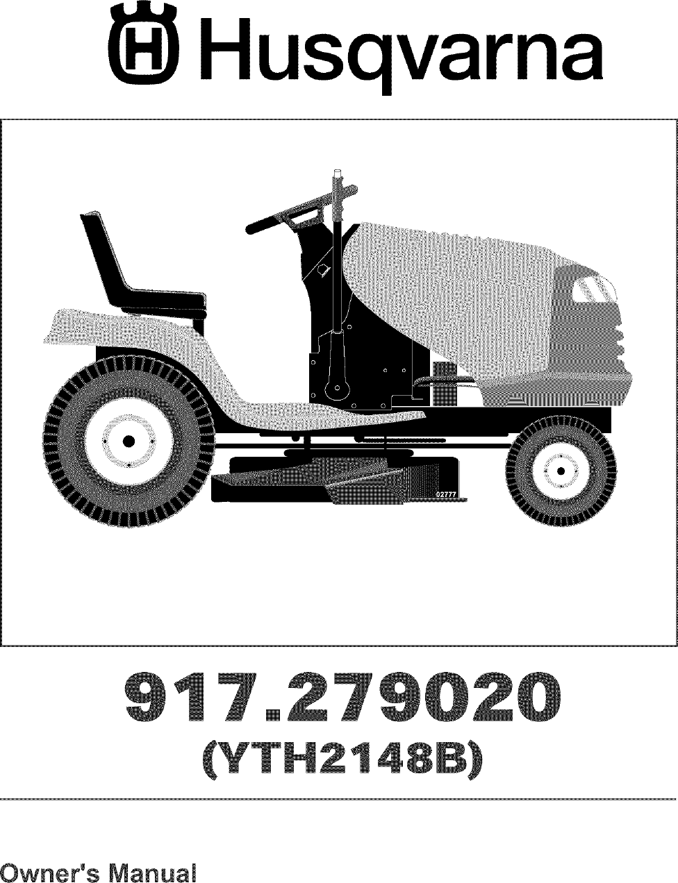 Husqvarna 917279020 User Manual Lawn Tractor Manuals And Guides L0406049 Have A Briggs Stration Tiller Four Horsepower I Trried