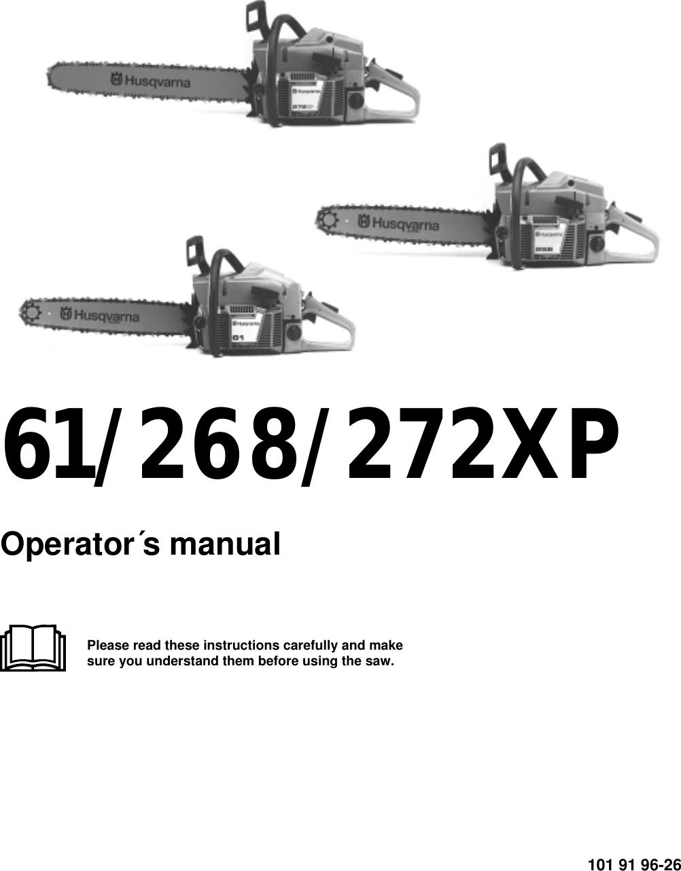 Husqvarna Chainsaw Operators Manual 61 268 272xp 272 Xp Manual Guide