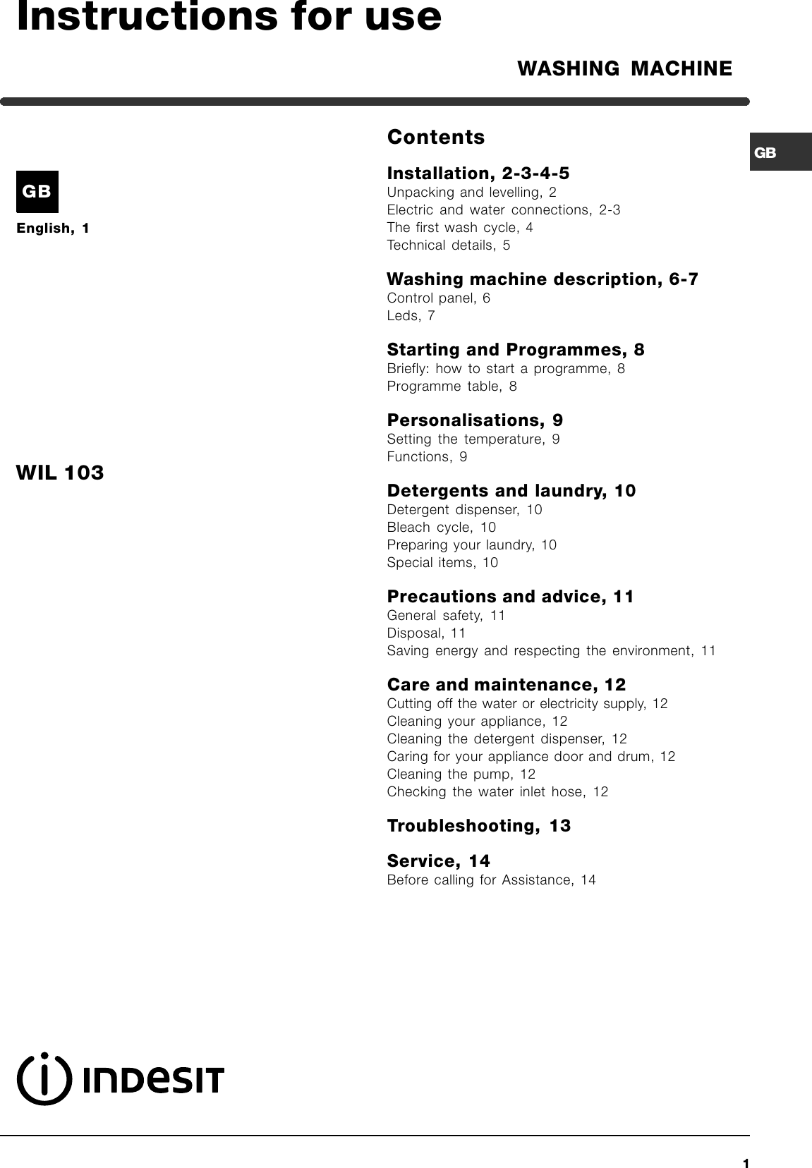 indesit washing machine wil103 instruction manual merloni rh usermanual wiki Wildgame Innovations Manuals Bissell PowerSteamer User Manual