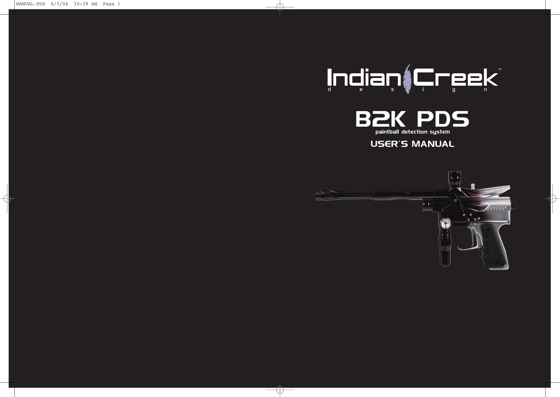 Indian Creek B2K Pds Users Manual