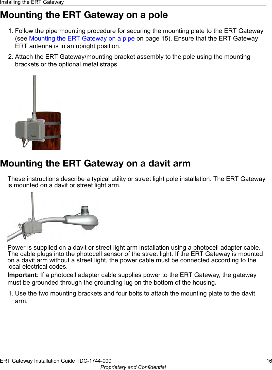 itron orrn routing node gateway for part of an automatic meter mounting the ert gateway on a pole1 follow the pipe mounting procedure for securing the