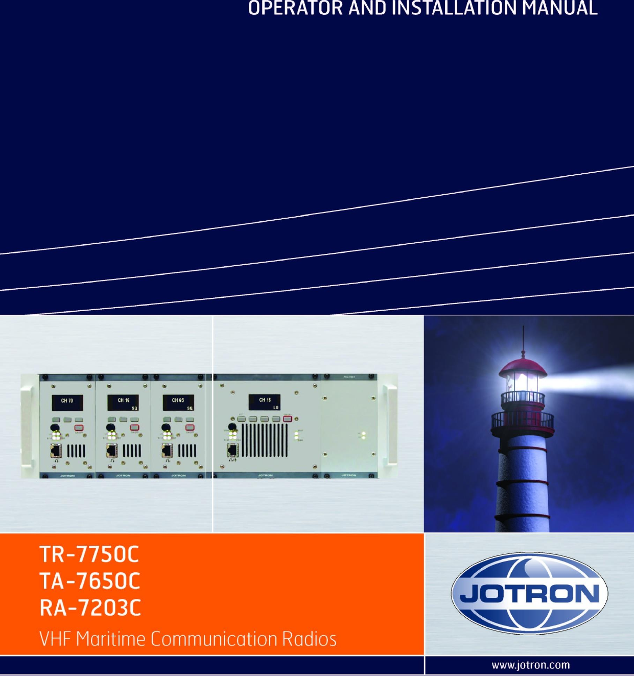 Jotron as ra 7203c vhf receiver 156300 162000mhz for coast for coast stations and offshore installations requiring high quality fm voice and digital selective calling dsc user manual operators handbook tr7750 fandeluxe Image collections