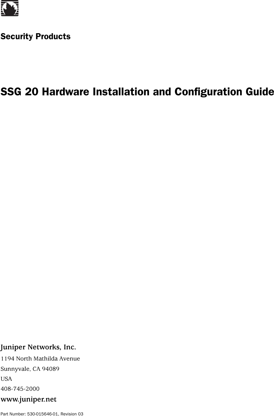 Juniper Networks Secure Services Gateway Ssg 20 Users Manual