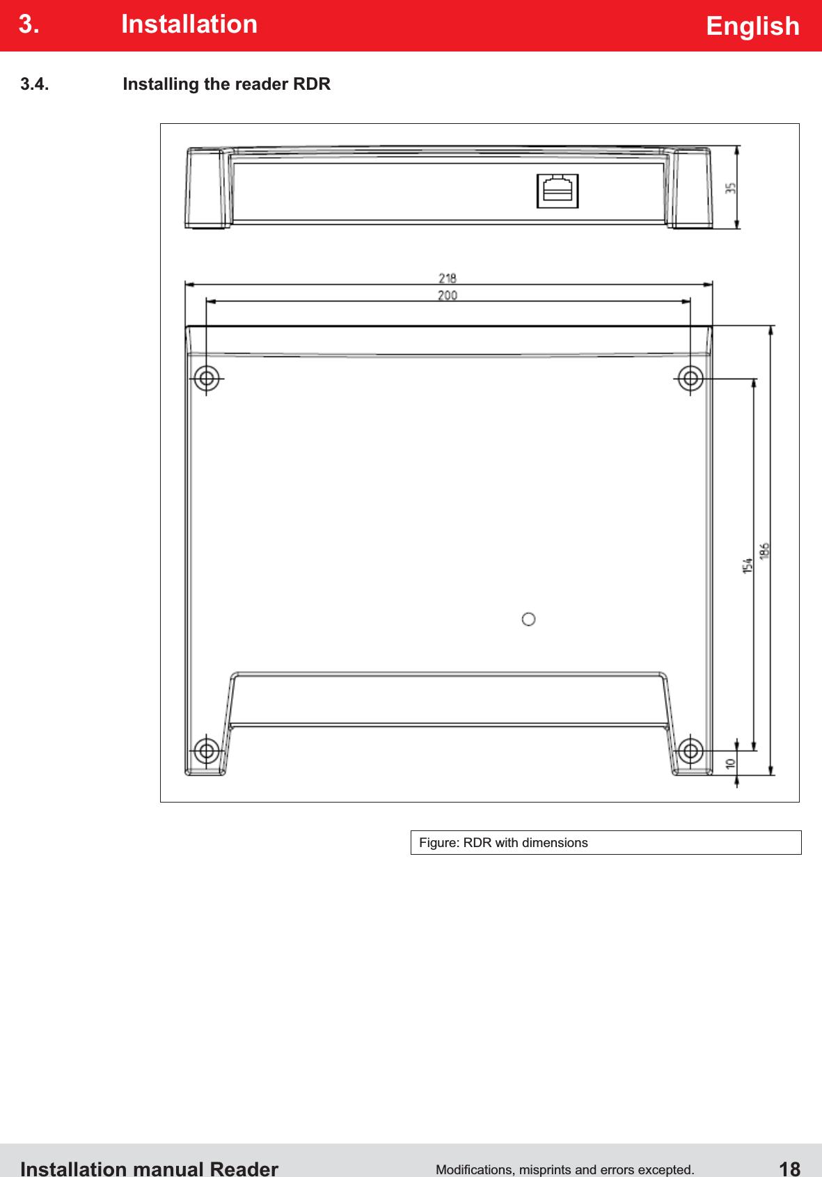 Installation manual Reader  18EnglishFigure: RDR with dimensions3.4.  Installing the reader RDR3. Installation