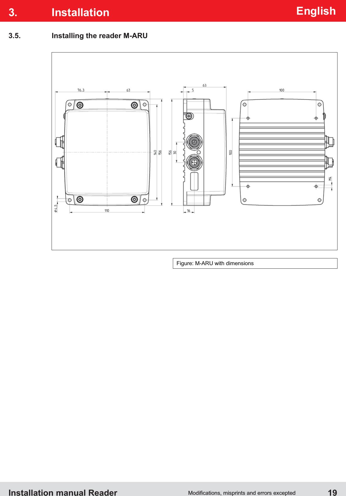 Installation manual Reader  19EnglishFigure: M-ARU with dimensions3. Installation3.5.  Installing the reader M-ARU
