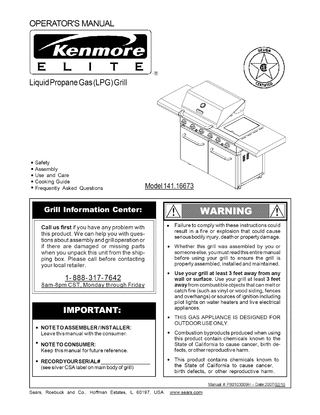 Kenmore Elite 14116673 User Manual GAS GRILL Manuals And ... on kenmore elite manual, kenmore elite dryer schematic, kenmore elite thermostat, kenmore elite clutch, kenmore elite specifications, kenmore elite hose, kenmore elite fuel gauge, kenmore elite serial number, kenmore elite control panel, kenmore elite timer, kenmore elite speaker, kenmore refrigerator diagram, kenmore elite repair, kenmore elite compressor, kenmore elite dimensions, kenmore elite disassembly,