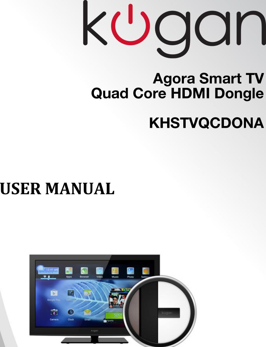 khstvqcdona agora smart tv quad core hdmi dongle user manual a rh usermanual wiki Instruction Manual Owner's Manual