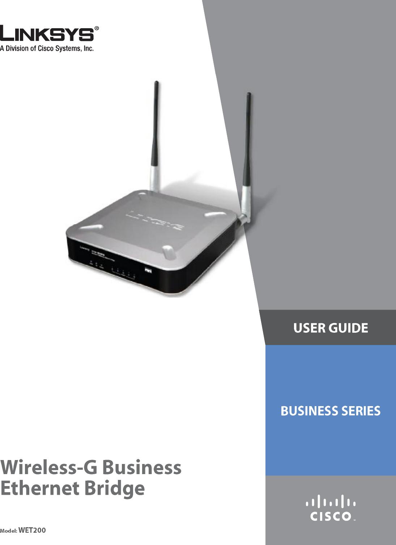 LINKSYS WET200 Wireless-G Business Ethernet Bridge User Manual