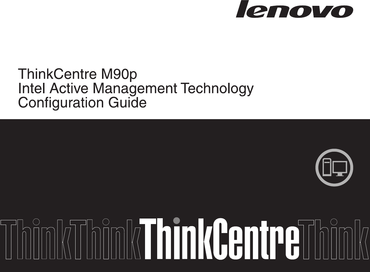 Lenovo 89Y0880 ThinkCentre M90p With Intel AMT Configuration