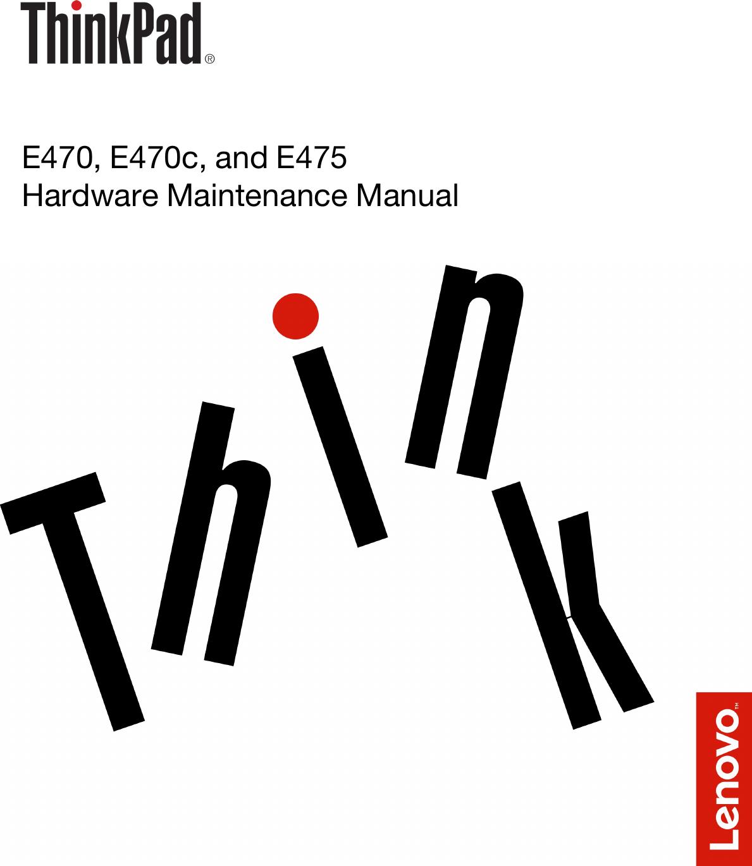 Lenovo E470 E470C E475 Hmm En E470, E470c, And Hardware Maintenance