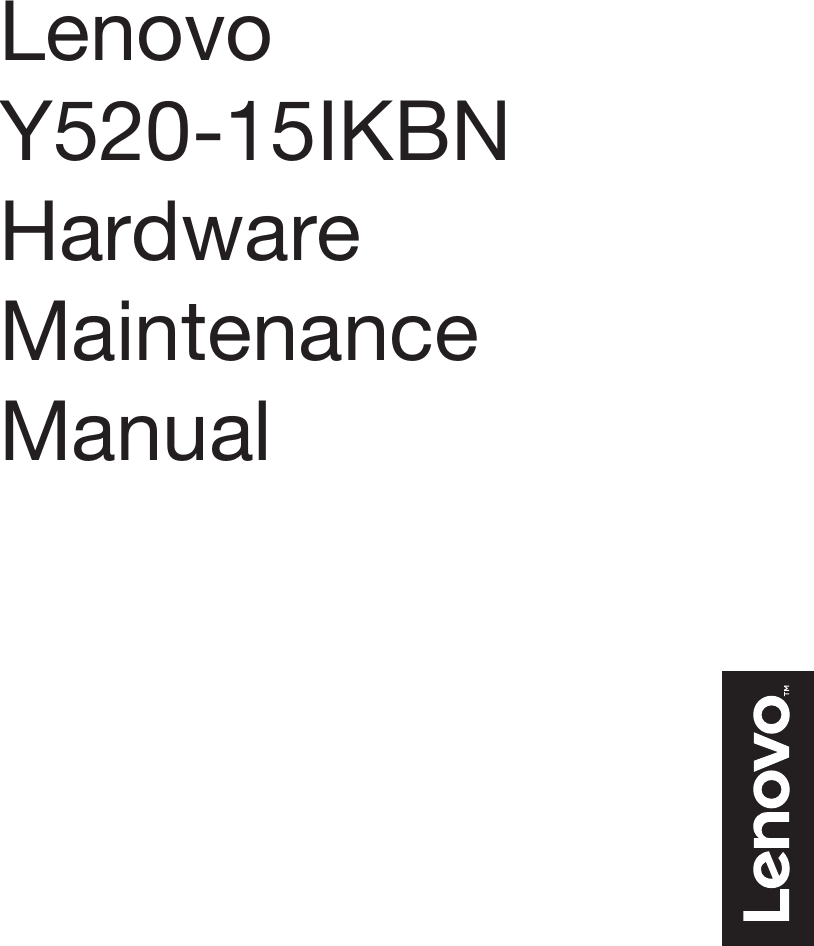lenovo legion y520 15ikbn hmm 201701 user manual hardware