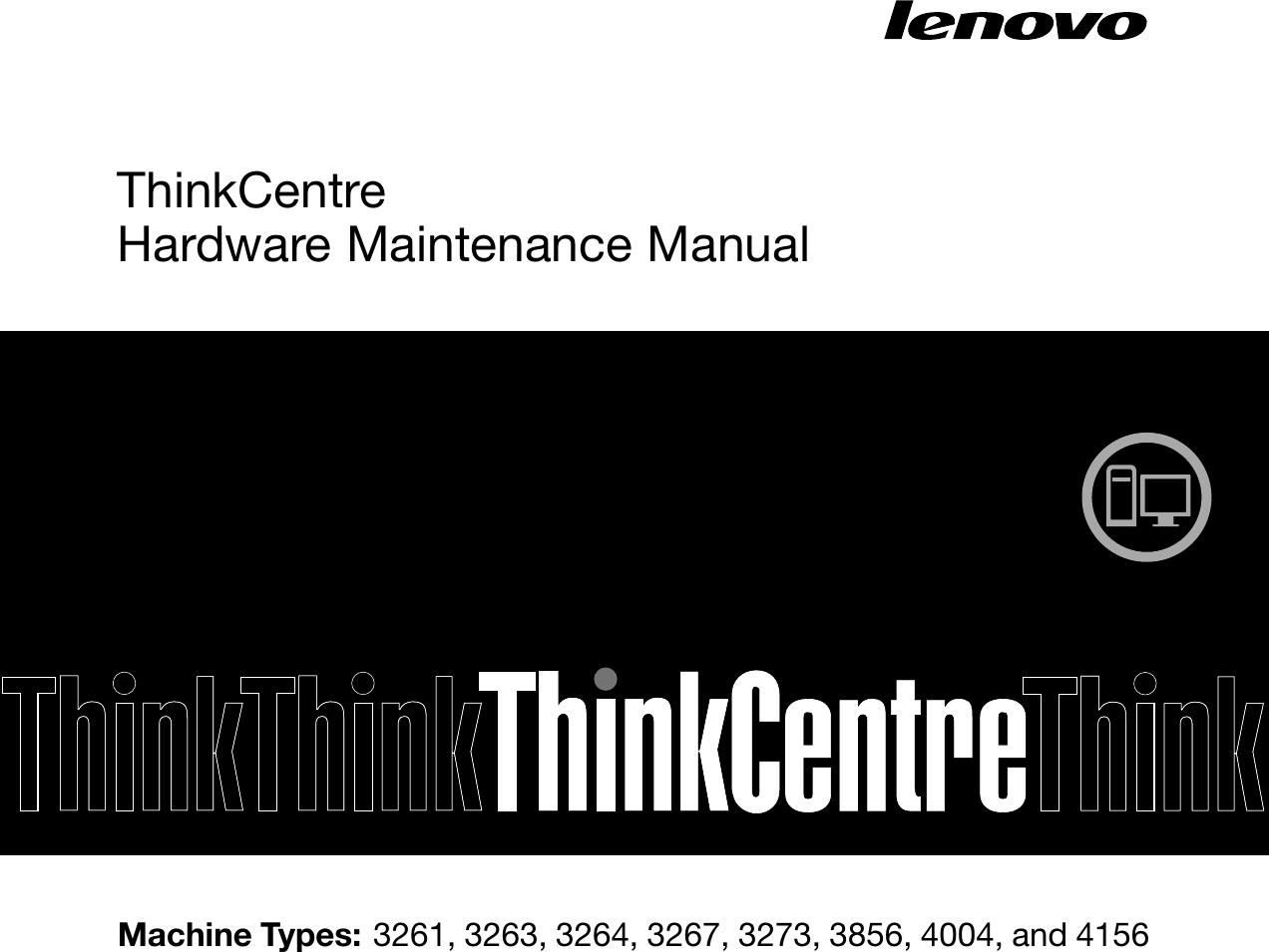 Lenovo M72E Tiny Hmm User Manual Desktop (Think Centre) Type 0896