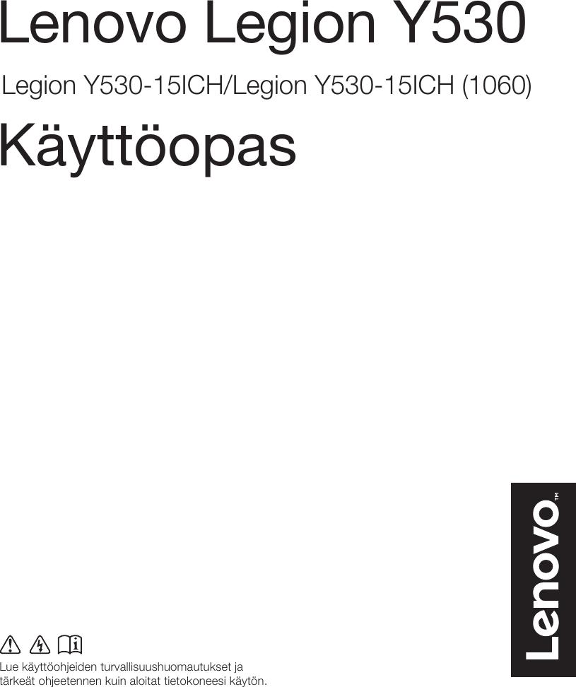 Lenovo Legion Y530 15ich Ug Fi 01 Kayttoopas Laptop Lenovo